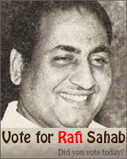 Vote For Rafi Sahab