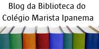 Blog da Biblioteca do Colégio Marista Ipanema