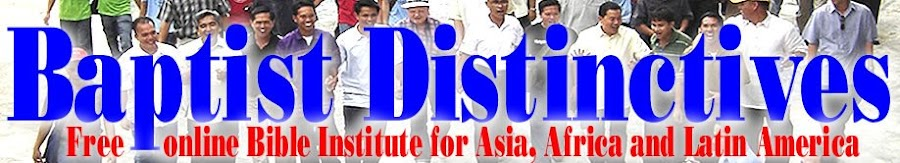 Baptist Distinctives free online Bible Institute for Asia, Africa and Latin America