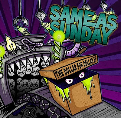 Same As Sunday – The Dollar For Dollar EP