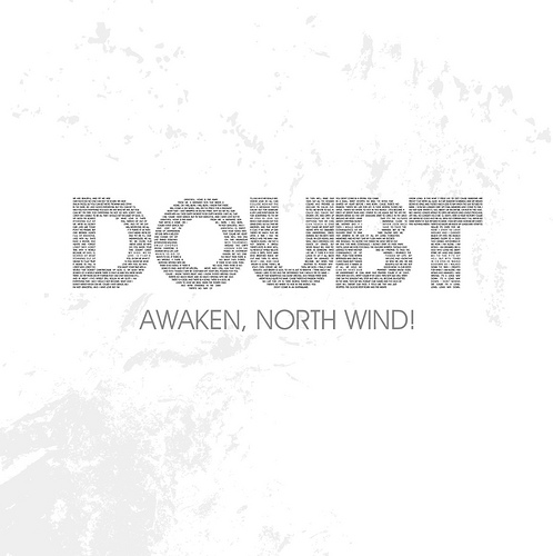 Awaken North Wind - Doubt