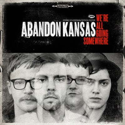 Abandon Kansas – We're All Going Somewhere