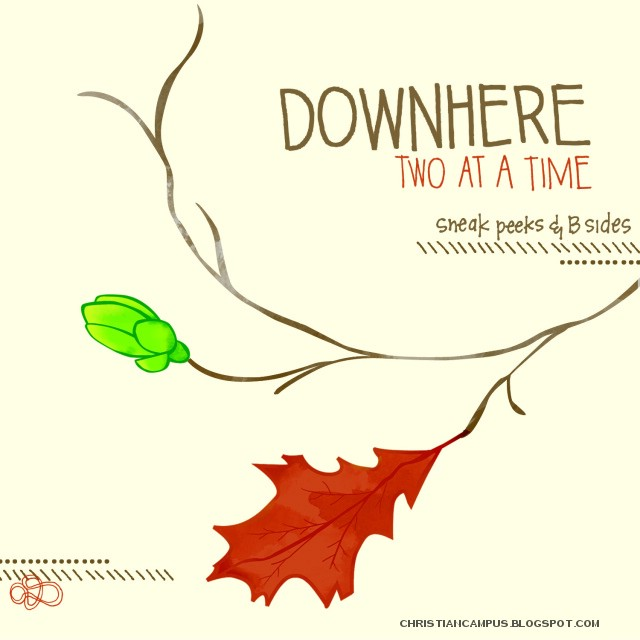 Downhere – Two At A Time (2010)English Christian album download