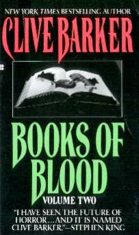 Too Much Horror Fiction: Books of Blood, Vol  2 by Clive