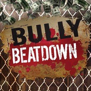 Bully Beatdown Stream