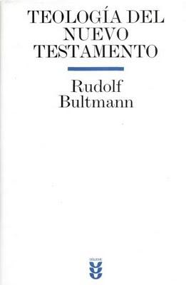 BULTMANN NUEVO DEL TEOLOGIA RUDOLF TESTAMENTO.PDF