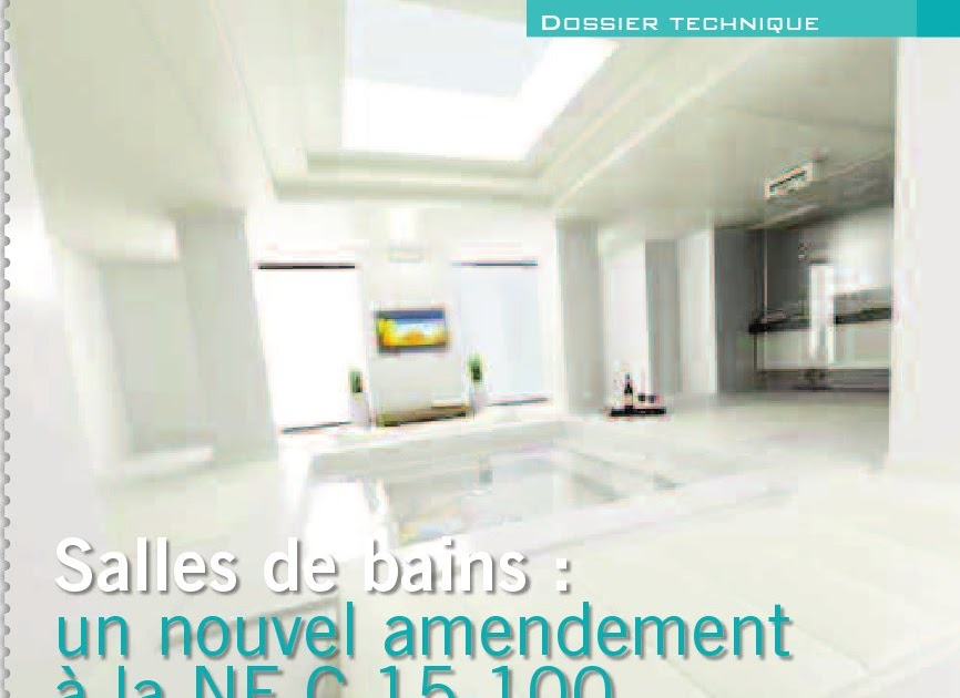 blog barrisol dossier technique norme nf c15 100. Black Bedroom Furniture Sets. Home Design Ideas