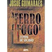 A Ferro e Fogo | Josué Guimarães