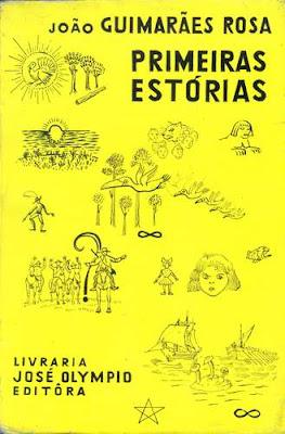 Primeiras Estórias | Guimarães Rosa