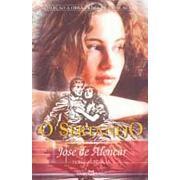 O Sertanejo | José de Alencar