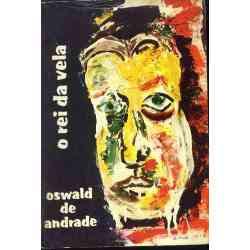 O Rei da Vela | Oswald de Andrade