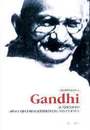 Minha Vida e Minhas Experiências com a Verdade | Mahatma Gandhi