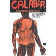 Calabar, o Elogio da Traição | Chico Buarque e Ruy Guerra
