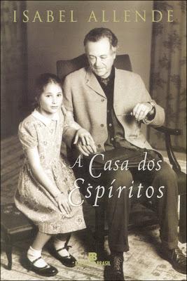 A Casa dos Espíritos | Isabel Allende