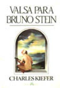 Valsa Para Bruno Stein | Charles Kiefer