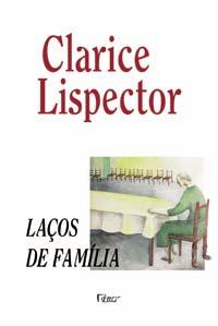 Laços de Família | Clarice Lispector