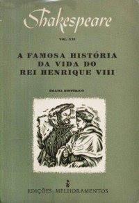 A Famosa História da Vida do Rei Henrique VIII | William Shakespeare