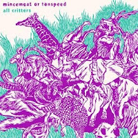 """MINCEMEAT OR TENSPEED """"All Critters"""" LP"""