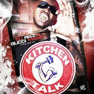 TheHip-HopDownload: DJ_Rell_and_Gucci_Mane-Kitchen_Talk