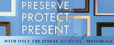 preserve, protect, present with archival materials