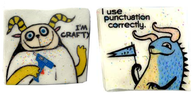 two magnets; monsters saying I'm crafty and I use punctuation correctly