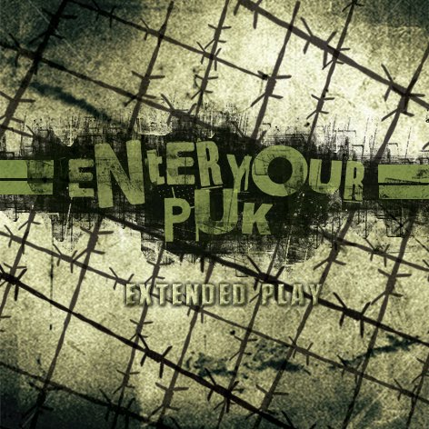 Enter Your Puk - Extended Play EP (2010)