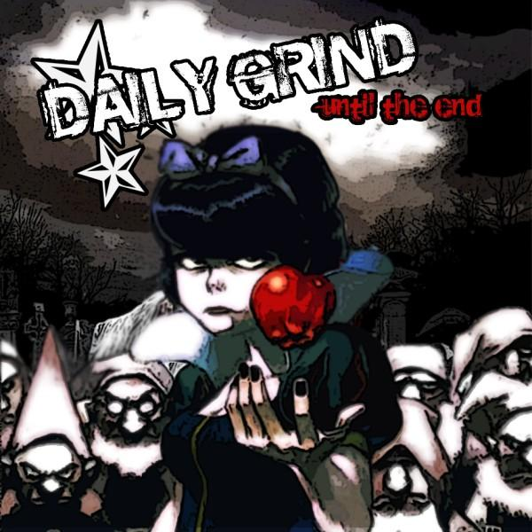 Daily Grind - Until The End EP (2010)