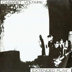 The Post Punk Progressive Pop Party: Cabaret Voltaire