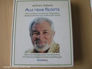 Wolfram Siebeck - Alle meine Rezepte | Arthurs Tochter kocht von Astrid Paul. Der Blog für Food, Wine, Travel & Love
