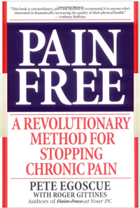 https://www.amazon.com/Pain-Free-Revolutionary-Stopping-Chronic/dp/0553379887/ref=sr_1_1?ie=UTF8&qid=1466260466&sr=8-1&keywords=PAIN+FREE