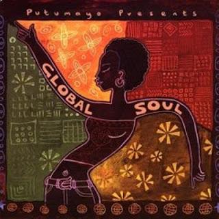 Putumayo Presents: Global Soul