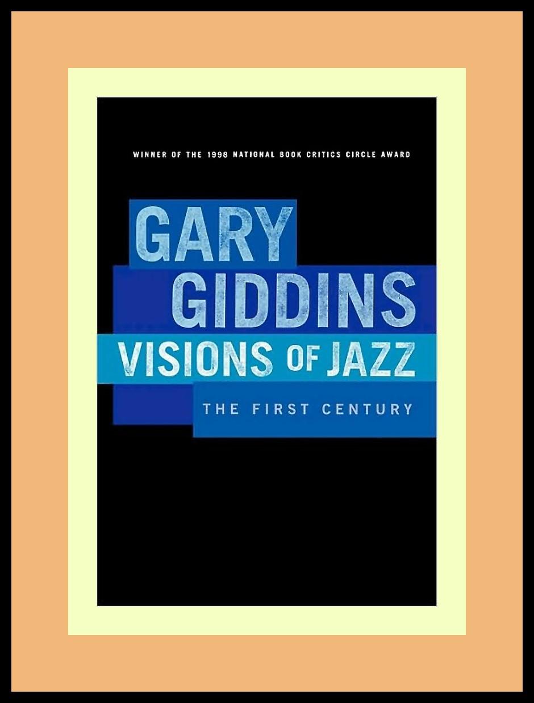 visions of jazz giddins gary