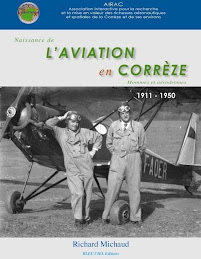 Histoire de l'Aviation en Corrèze par Richard Michaud