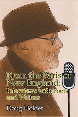 From The Paris Of New England: Interviews with Poets and Writers by Doug Holder