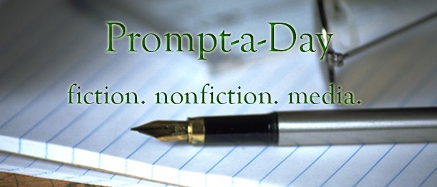 Prompt a Day: Free Daily Writing Prompts for Fiction and Nonfiction