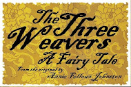 The Three Weavers...a fairy tale on waiting for God