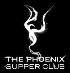 The Phoenix Supper Club