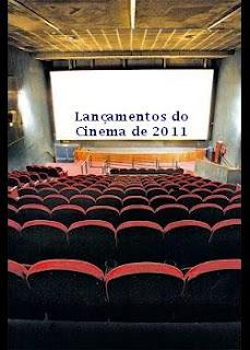 Baixar Torrent Proximos lançamentos no cinema 2011 Download Grátis