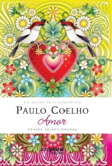 Será Verdade ou Pura Coincidência?!: Amor - Paulo Coelho