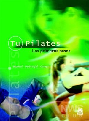Tu Pilates: Los primeros pasos