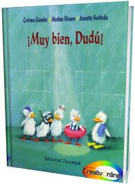 Cuento infantil: Muy bien Dudú – Corina Gieseler y Marcus Niesen