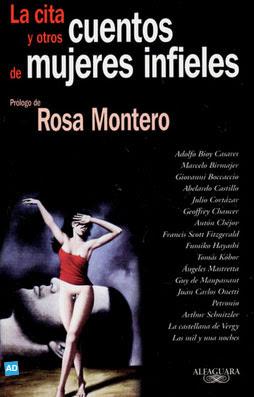 La cita y otros cuentos de mujeres infieles – Rosa Montero