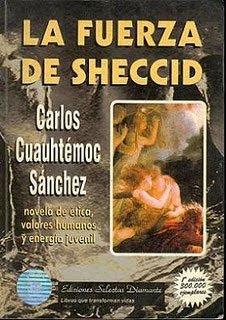 La Fuerza de Sheccid – Carlos Cuauhtémoc Sánchez