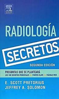 Radiología Secretos, 2da Edición – E. Scott Pretorius y Jeffrey A. Solomon