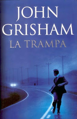 """La trampa"" de John Grisham"