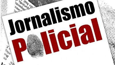 Resultado de imagem para jornalismo policial