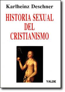 Historia sexual del cristianismo - Karlheinz Deschner [PDF | 2.17 MB | 1993]