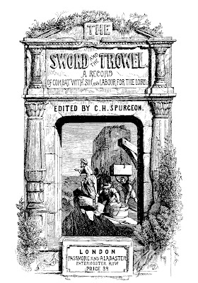 The Sword and The Trowel by Charles Spurgeon