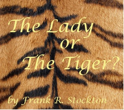 Lady or the tiger essay