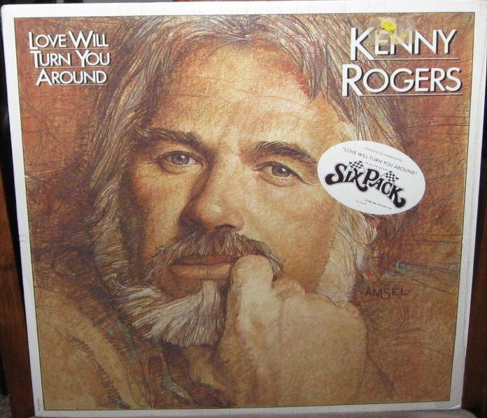"""FastEddie's Wax Museum: Kenny Rogers: """"Love Will Turn You ..."""